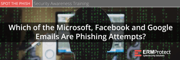 Which of the Microsoft, Facebook, and Google Emails are Phishing Attempts?