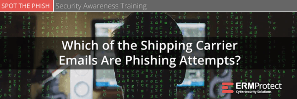 Which of the shipping carrier emails are phishing attempts? Spot the Phish
