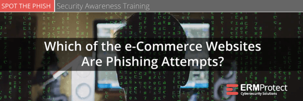 Which of the e-Commerce websites are phishing attempts? Spot the Phish