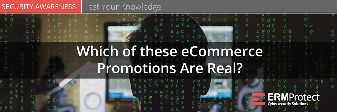 Spot the Phish - eCommerce Promotions